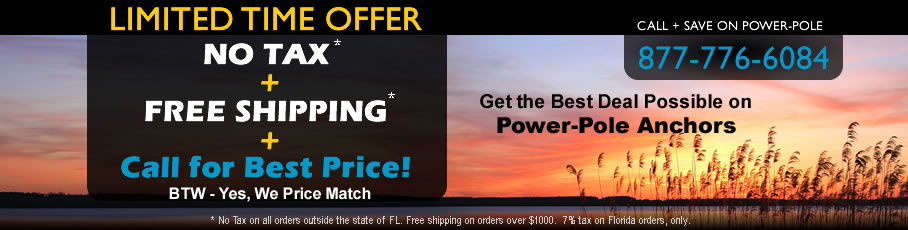 Power-Pole Deal - Save $200, No Tax, Free Shipping